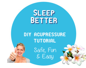 Acupressure Tutorial: Sleep Better