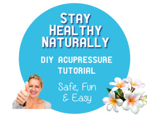 Acupressure Tutorial: Stay Healthy All Year Long